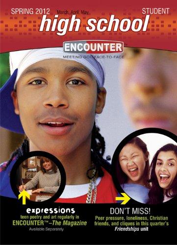 9780784748015: High School Student-Spring 2012 (Encounter Curriculum)