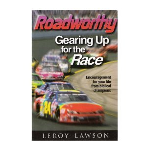 9780784770993: Roadworthy : Gearing Up for the Race