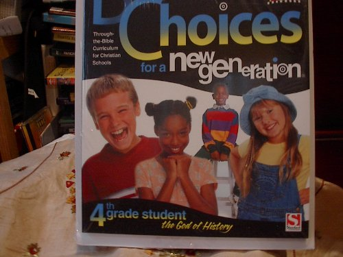 Biblical Choices for a New Generation Fourth Grade Student Pkg: Standard Publishing
