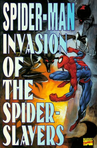 Spider-Man Invasion of the Spider-Slayers