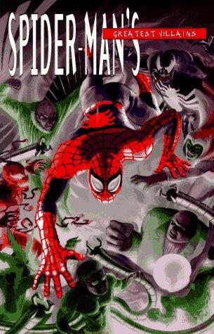 Spider-Man's Greatest Villains (0785101365) by David Michelinie; Fabian Nicieza; Roger Stern; Stan Lee