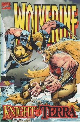 9780785101628: Wolverine: Knight of Terra