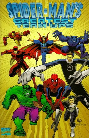 Spider-Man's Greatest Team-Ups (Amazing Spider-Man) (0785102035) by Stan Lee; Dennis O'Neil; Chris Claremont