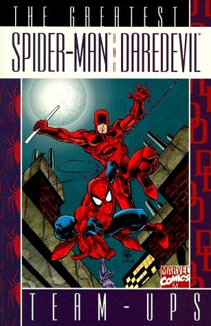 Greatest Spider-Man and Daredevil Team-Ups (078510223X) by Stan Lee; Bill Mantlo; Gary Friedrich; Ann Nocenti; J. M. Dematteis; Tom DeFalco; Todd Dezago; Steve Ditko