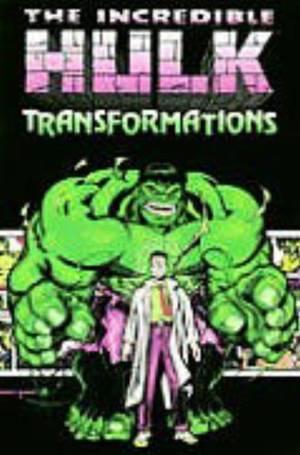 9780785102625: Incredible Hulk: Transformations