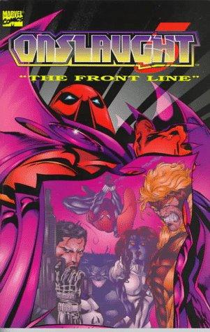 The Front Line (Onslaught, Vol. 5): Howard Mackie,John Ostrander