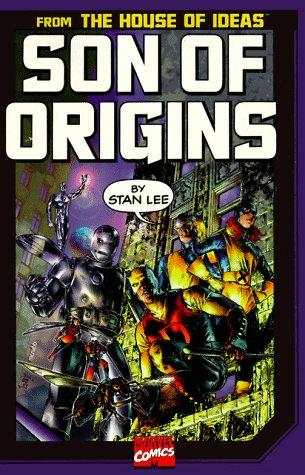 9780785105596: Son of Origins of Marvel Comics