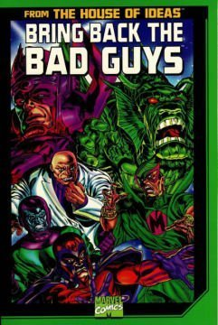 Bring Back the Bad Guys: Lee, Stan, Higgins, Mike
