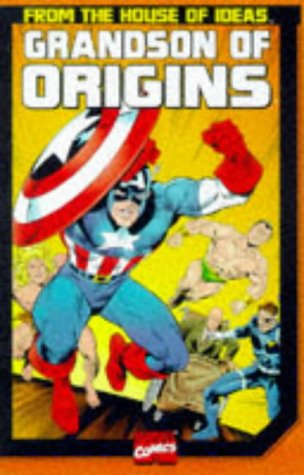 9780785105930: Grandson of Origins (Marvel's Classic Origins)