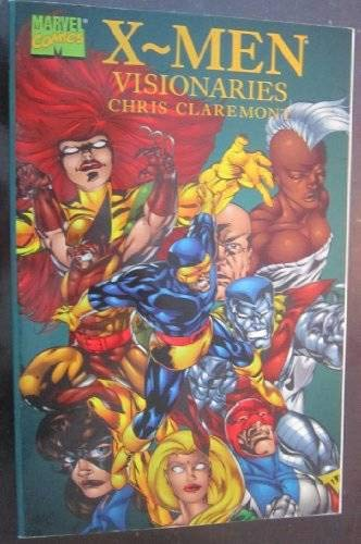 9780785105985: X-Men Visionaries: Writing Of Chris Claremont TPB