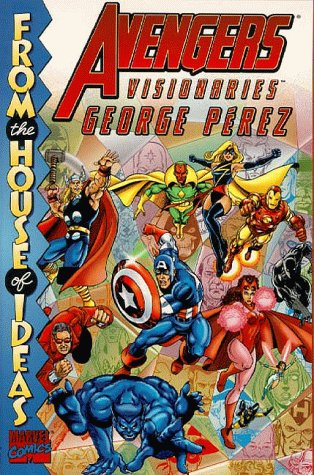 Avengers Visionaries: George Perez (Avengers Series): Shooter, Jim, Michellnie,