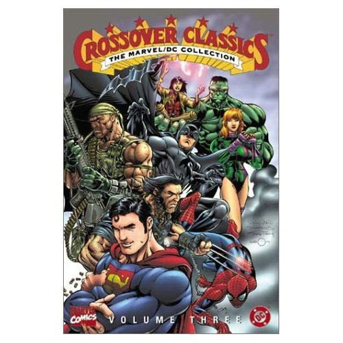 9780785108184: The Marvel/DC Collection - Crossover Classics, Vol. 3