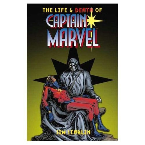 The Life and Death of Captain Marvel (Marvel Comics): Starlin, Jim