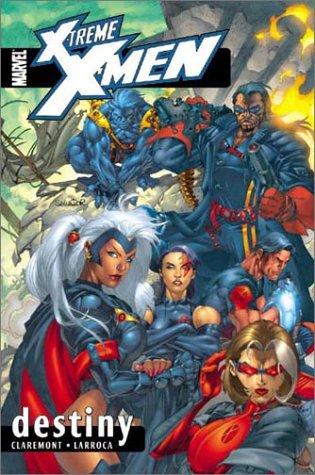 9780785108412: X-Treme X-Men Volume 1: Destiny TPB: Destiny v. 1 (Extreme X Men)