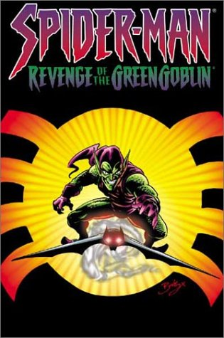 9780785108733: Spider-Man: Revenge Of The Green Goblin TPB: The Revenge of the Green Goblin