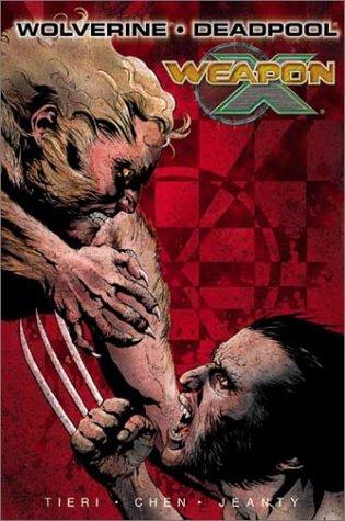 9780785109181: Wolverine/Deadpool: Weapon X