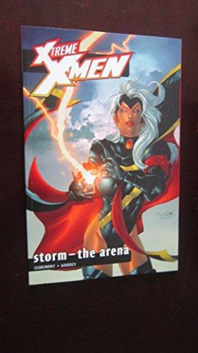9780785109365: X-Treme X-Men Volume 7: Storm - The Arena TPB