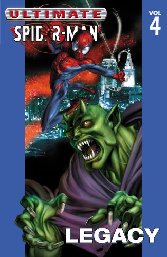 9780785109686: Ultimate Spider-Man, Vol. 4: Legacy