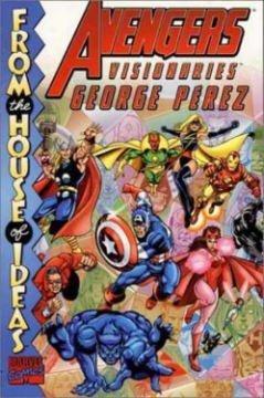 9780785109990: Avengers Legends Volume 3: George Perez Book 1 TPB (Avengers Visionaries)
