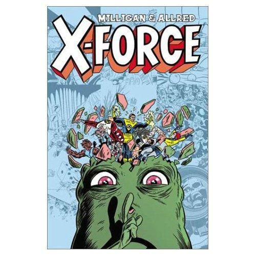 X-Force Volume 2: Final Chapter TPB (0785110887) by Milligan, Peter