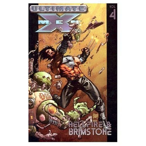 Ultimate X-Men Vol. 4: Hellfire & Brimstone