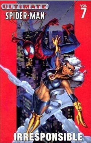 9780785110927: Ultimate Spider-Man Volume 7: Irresponsible TPB: Irresponsible v. 7 (Graphic Novel Pb)