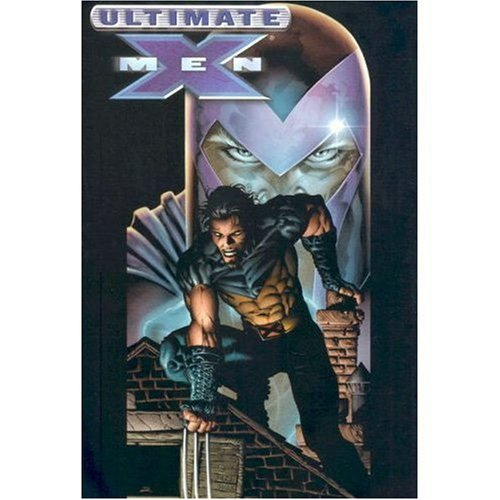 Ultimate X-Men, Vol. 3: Mark Millar
