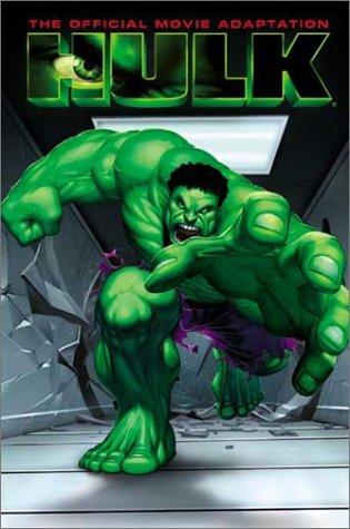 Hulk: The Official Movie Adaptation: Jones, Bruce; Bagley, Mark, and Hanna, Scott (Illustrators)