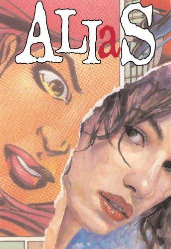 Alias Vol. 4: The Secret Origins of Jessica Jones: Bendis, Brian Michael