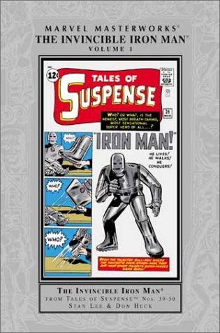 9780785111863: Marvel Masterworks: The Invincible Iron Man, Vol. 1 (Reprints TALES OF SUSPENSE #39-50) (Hardcover)