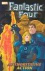 9780785111986: Fantastic Four Vol. 3: Authoritative Action