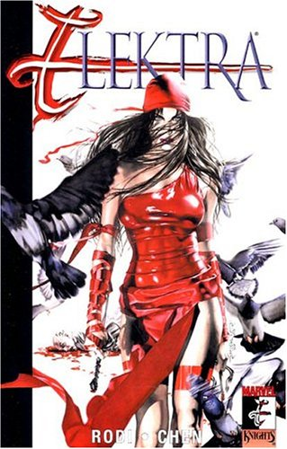 9780785112228: Elektra Volume 3: Relentless TPB (Elektra (Graphic Novels))