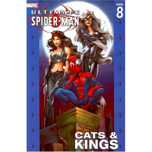 9780785112501: Ultimate Spider-Man Volume 8: Cats & Kings TPB: Cats and Kings v. 8 (Graphic Novel Pb)