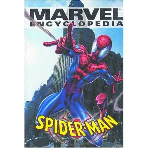 Marvel - Spider-Man: Marvel Encyclopedia Volume 4 - The ultimate guidf to Spider-Man