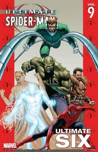 9780785113126: Ultimate Spider-Man Volume 9: Ultimate Six TPB: Ultimate Six v. 9 (Graphic Novel Pb)