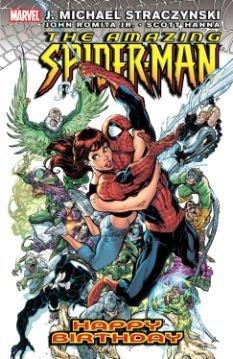 9780785113430: Amazing Spider-Man Volume 6: Happy Birthday TPB: Happy Birthday v. 6 (Amazing Spider-Man (Graphic Novels))