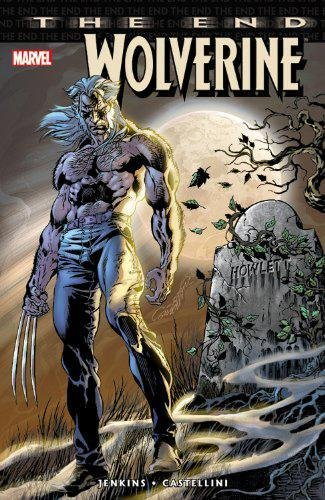 9780785113492: Wolverine: The End