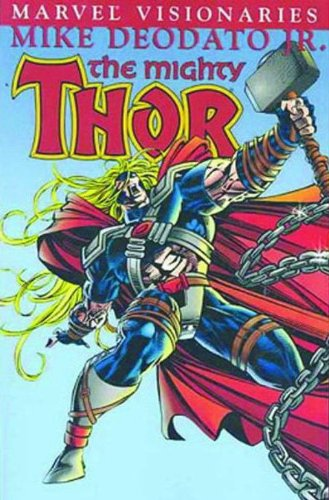 9780785114086: The Mighty Thor: Mike Deodato Jr.