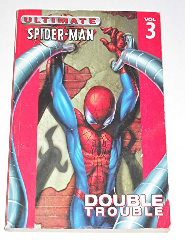 9780785114482: Double Trouble (Ultimate Spider-Man, 3)