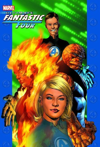 Ultimate Fantastic Four, Vol. 1 (0785114580) by Brian Michael Bendis; Mark Millar; Warren Ellis