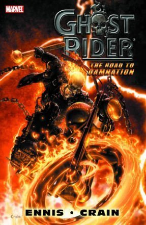 9780785115922: Ghost Rider: Road To Damnation Premiere HC