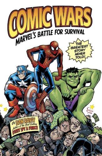 Comic Wars: Marvel's Battle For Survival: Raviv, Dan