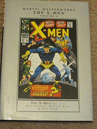 Marvel Masterworks: The X-Men Vol. 4: Thomas, Roy