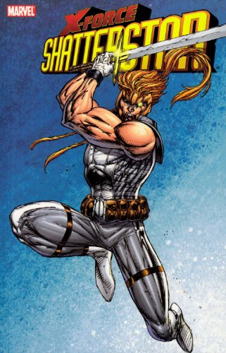 X-Force: Shatterstar TPB (0785116338) by Liefeld, Rob; Thomas, Brandon