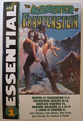 Essential Monster Of Frankenstein Volume 1 TPB (Essential (Marvel Comics)): Friedrich, Gary; Moench...