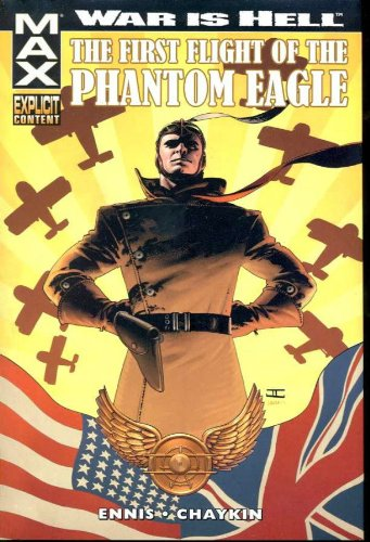 9780785116431: War Is Hell: The First Flight Of The Phantom Eagle Premiere HC
