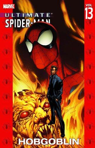 9780785116479: Ultimate Spider-Man Volume 13: Hobgoblin TPB: Hobgoblin v. 13 (Graphic Novel Pb)
