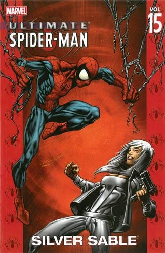 9780785116813: Ultimate Spider-Man Volume 15: Silver Sable TPB: Silver Sable v. 15 (Graphic Novel Pb)