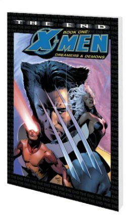 9780785116905: X-Men: The End Book One: Dreamers And Demons