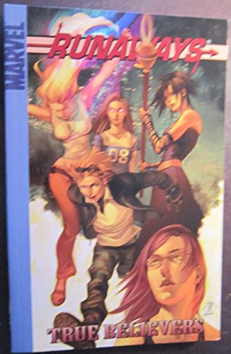 9780785117056: Runaways Volume 4: True Believers Digest: True Believers v. 4